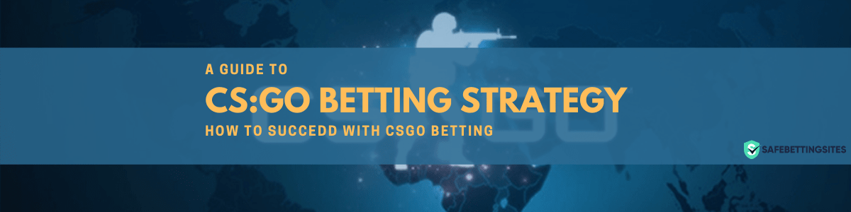CSGO Betting Strategy